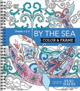 Color & Frame - By the Sea (Adult Coloring Book)