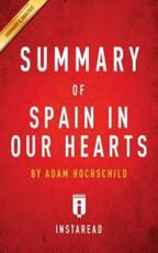 Summary of Spain In Our Hearts by Adam Hochschild   Includes Analysis