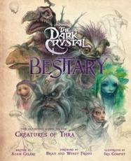 The Dark Crystal Bestiary