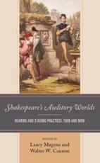 Shakespeare's Auditory Worlds