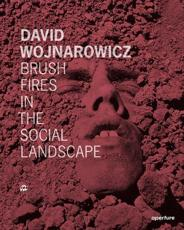 David Wojnarowicz: Brush Fires in the Social Landscape (Signed Edition)