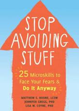 Stop Avoiding Stuff