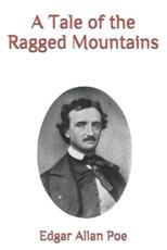 A Tale of the Ragged Mountains