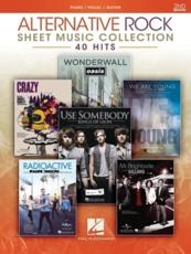 Alternative Rock Sheet Music Collection - 2nd Edition: 40 Hits Arranged for Piano/Vocal/Guitar
