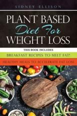 Plant Based Diet for Weight Loss