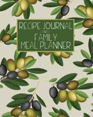 Recipe Journal and Family Meal Planner