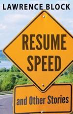 Resume Speed and Other Stories