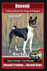 Basenji Training Book for Dogs & Puppies By BoneUP DOG Training