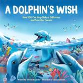A Dolphin's Wish