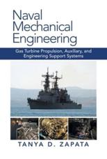 Naval Mechanical Engineering: Gas Turbine Propulsion, Auxiliary, and Engineering Support Systems