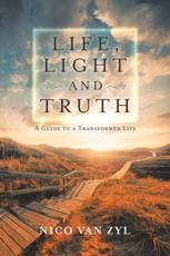 Life, Light and Truth