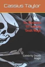 The Morticians of Celebrity Death Magic