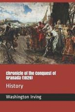Chronicle of the Conquest of Granada (1829)