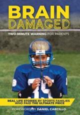 Brain Damaged : Two-Minute Warning for Parents