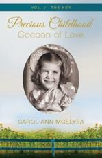 Precious Childhood, Cocoon of Love