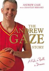 The Andrew Gaze Story
