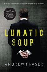 Lunatic Soup
