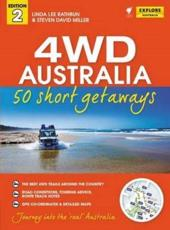 4WD Australia: 50 Short Getaways 2nd Ed