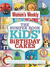 The Bumper Books of Kids' Birthday Cakes