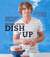 Dish it Up: Healthy Food You'll Love to Cook and Share