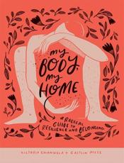 My Body, My Home