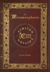 The Metamorphosis (100 Copy Limited Edition)