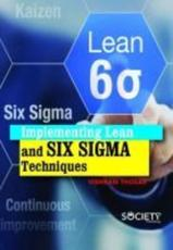 Implementing Lean and Six Sigma Techniques