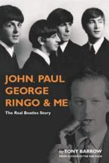 John, Paul, George, Ringo & Me
