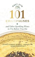 101 Champagnes and Other Sparkling Wines to Try Before You Die