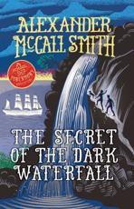 The Secret of the Dark Waterfall
