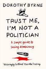 Trust Me I'm Not a Politician