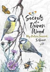 Secrets of a Devon Wood