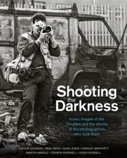 Shooting the Darkness