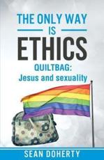 The Only Way is Ethics - QUILTBAG