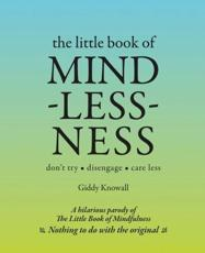 The Little Book of Mindlessness
