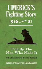 Limerick's fighting story 1916-21