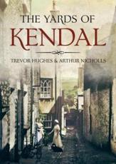 The Yards of Kendal