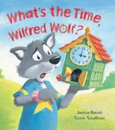 What's the Time, Wilfred Wolf?