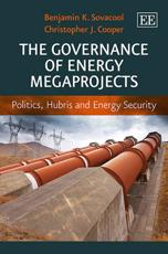 The Governance of Energy Megaprojects