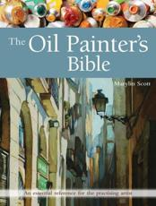 The Oil Painter's Bible
