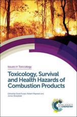 Toxicology, Survival and Health Hazards of Combustion Products
