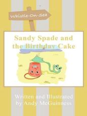 Sandy Spade and the Birthday Cake
