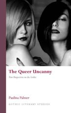 The Queer Uncanny