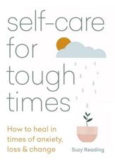 Self-Care for Tough Times