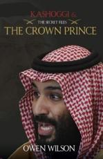Kashoggi & The Crown Prince