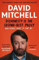Dishonesty Is the Second-Best Policy and Other Rules to Live By