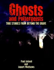 Ghosts and Poltergeists