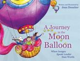 A Journey in the Moon Balloon