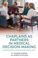 Chaplains as Partners in Medical Decision Making