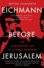ISBN: 9781784700010 - Eichmann Before Jerusalem